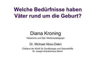 Diana Kroning, Dr. Michael Abou-Dakn