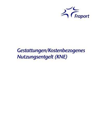 Fraport Kostenbezogene Nutzungsentgelte KNE 2013 | Fraport AG