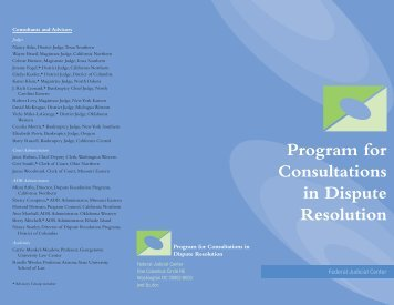 Program for Consultations in Dispute Resolution - Federal Judicial ...
