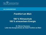 100 % Klimaschutz 100 % erneuerbare Energie - Frankfurt Green City