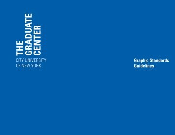Graphic Standards Guidelines - CUNY Graduate Center
