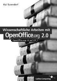 Wissenschaftliche Arbeiten mit OpenOffice.org 2.0 - Galileo Computing