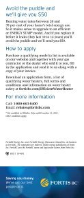 Puddles are for ducks, not your water heater. REBATE - FortisBC - Page 2