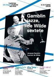 Gamblin jazze, de Wilde sextete - Forum-Meyrin