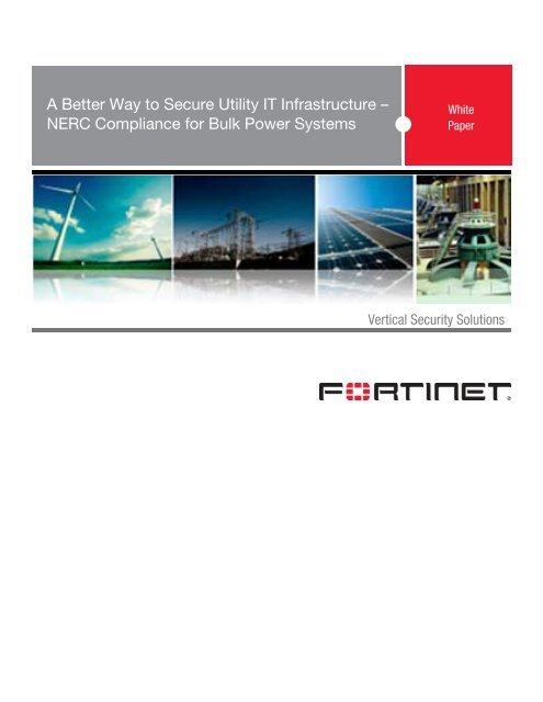 NERC Compliance for Bulk Power Systems - Fortinet
