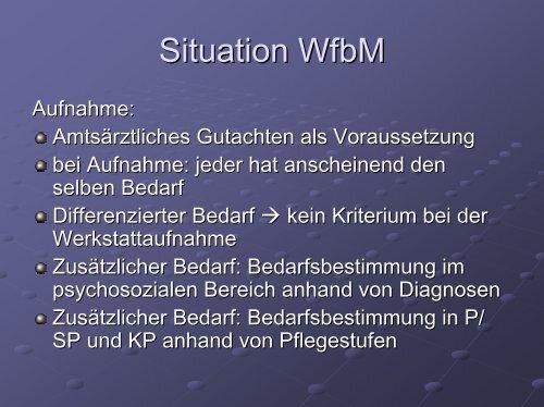 Situation WfbM - GBM