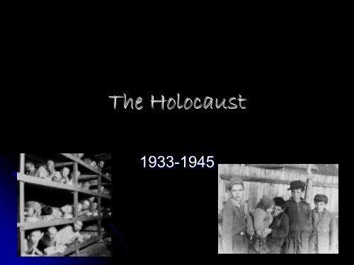 The Holocaust - Franklin College