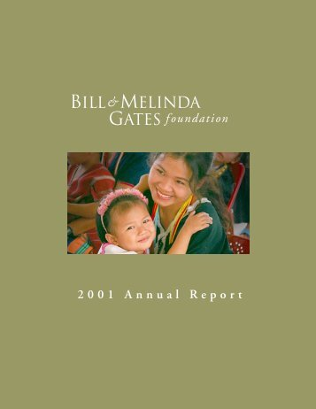 2001 Annual Report - Bill & Melinda Gates Foundation