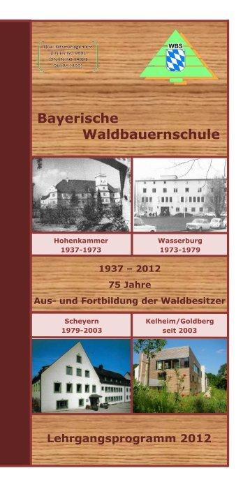 Waldbauernschule - Bayerische Staatsforstverwaltung - Bayern