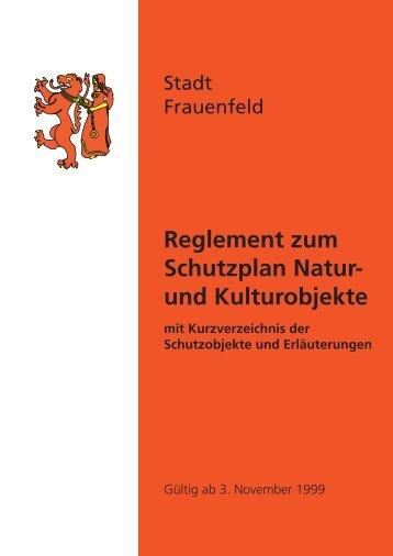 Reglement zum Schutzplan Natur- und ... - Stadt Frauenfeld