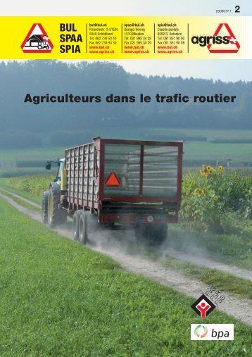 Agriculteurs dans le trafic routier