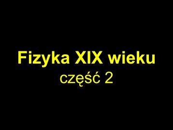 Fizyka XIX wieku cz.2