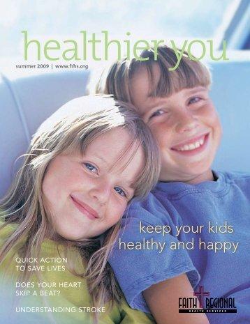 Summer 09 - Faith Regional Health Services