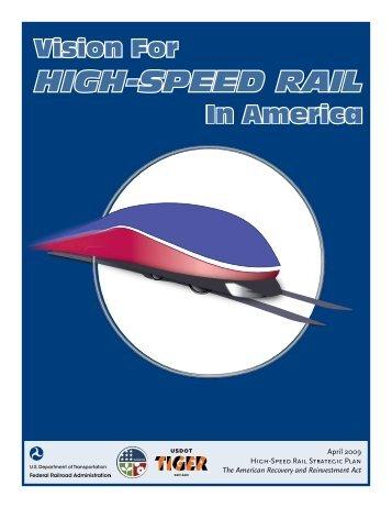 April 2009 HIGH-SPEED RAIL STRATEGIC PLAn The - Federal ...