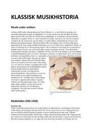 KLASSISK MUSIKHISTORIA Musik under antiken