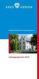Jahresprogramm 2013 - Niederrheinisches Freilichtmuseum Grefrath