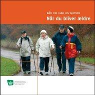 Råd om mad og motion - Når du bliver ældre - Fødevarestyrelsen