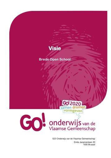de volledige visietekst Brede Open School - Gemeenschapsonderwijs