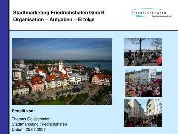 Stadtmarketing Friedrichshafen GmbH Organisation – Aufgaben ...