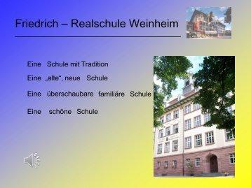 als pdf - Datei - auf der Website der Friedrich Realschule Weinheim.