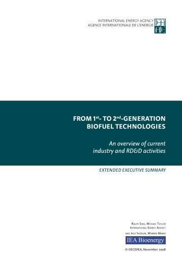 From 1st- to 2nd-Generation BioFuel technoloGies - IEA Bioenergy