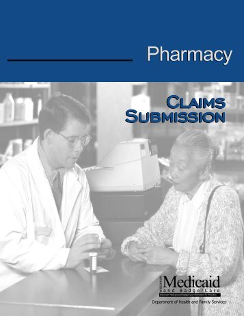 Wisconsin Medicaid Pharmacy Handbook, Claims Submission Section