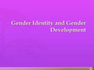 Gender Identity and Gender Development