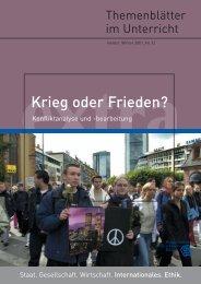 Krieg oder Frieden: Konfliktanalyse und -bearbeitung. - Institut für ...
