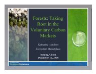 Forests: Taking Root in the Voluntary Carbon Markets - Forest Trends