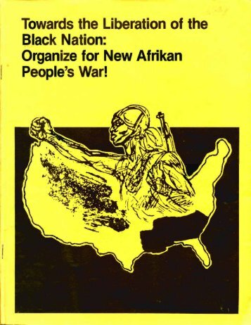 Organize for New Afrikan People's War! - Freedom Archives