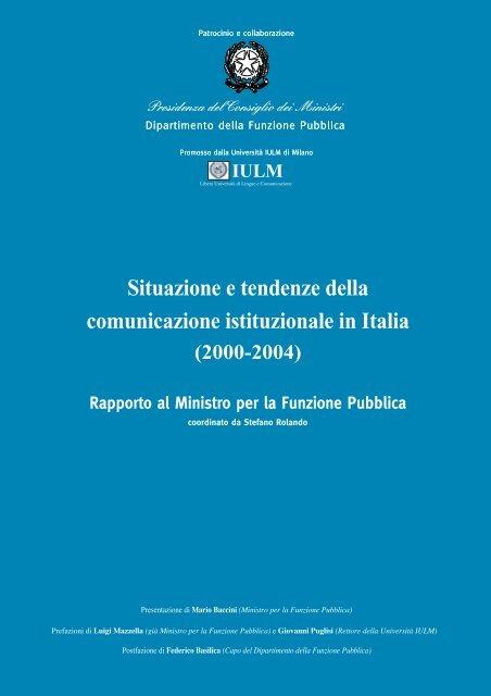 Situazione e tendenze della comunicazione istituzionale in Italia