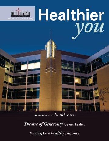 Summer 2010 - Faith Regional Health Services