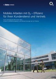 Mobiles Arbeiten mit œ – Effizienz für Ihren Kundendienst und - O2