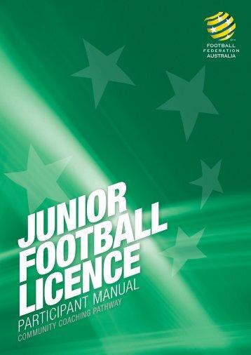 FFA Junior Football Licence Participant Manual