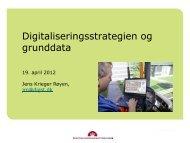 Oplæg om Grunddata i den Fællesoffentlige ... - FOTdanmark