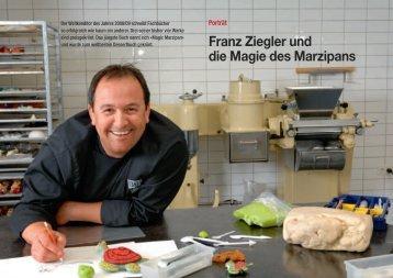 Franz Ziegler und die Magie des Marzipans - Hotel & Gastro Union