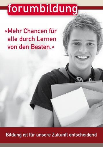 Mehr Chancen für alle durch Lernen von den Besten. - Forum Bildung