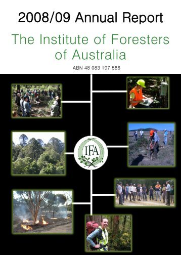 2008/09 Annual Report The Institute of Foresters of Australia