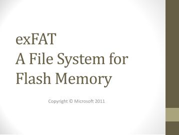 Introduction to exFAT - Flash Memory Summit