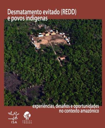 DESMATAMENTO EVITADO (REDD) E POVOS ... - Fundo Amazônia