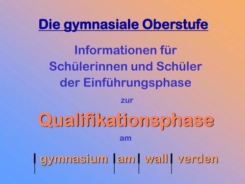 q-phase-info - gymnasium am wall verden