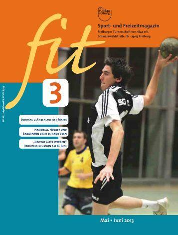 FIT Ausgabe 03/2013 - Freiburger Turnerschaft 1844 e.V.