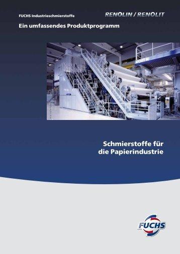 Schmierstoffe für die Papierindustrie - Fuchs Europe Schmierstoffe ...