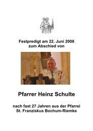 Die Abschiedspredigt von Pfarrer Heinz Schulte vom 22. Juni 2008 ...