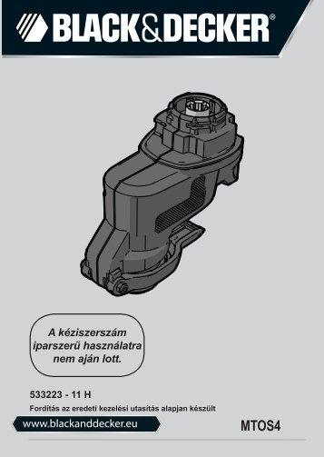 www.blackanddecker.eu A kéziszerszám iparszerű használatra nem ...