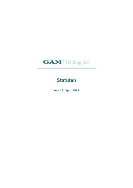 Statuten - GAM Holding AG