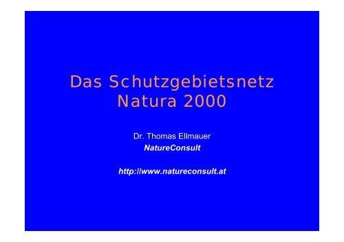 Das Schutzgebietsnetz Natura 2000 (Dr. Thomas ... - Europa im Fluss