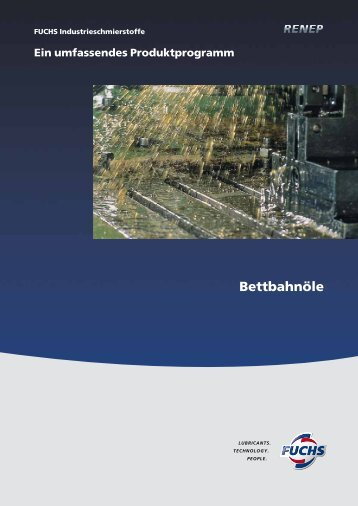 Bettbahnöle - fuchs europe schmierstoffe gmbh