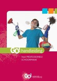Handleiding voor professionele schoonmaak - GO! onderwijs van de ...