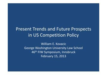 Present Trends and Future Prospects in US Competition Policy